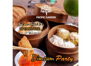 "Pacific Garden Open House ""Dimsum Party"""