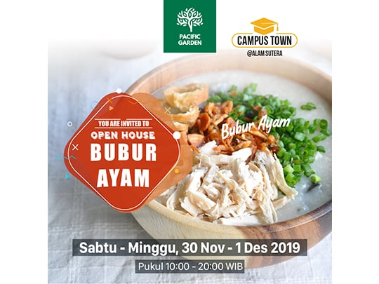 "Pacific Garden Open House ""Bubur Ayam"""