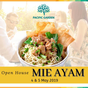 """Pacific Garden Open House """"Mie Ayam"""""""