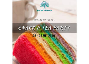Pacific Garden Open House Snack and Tea Party 25-26 Mei 2019