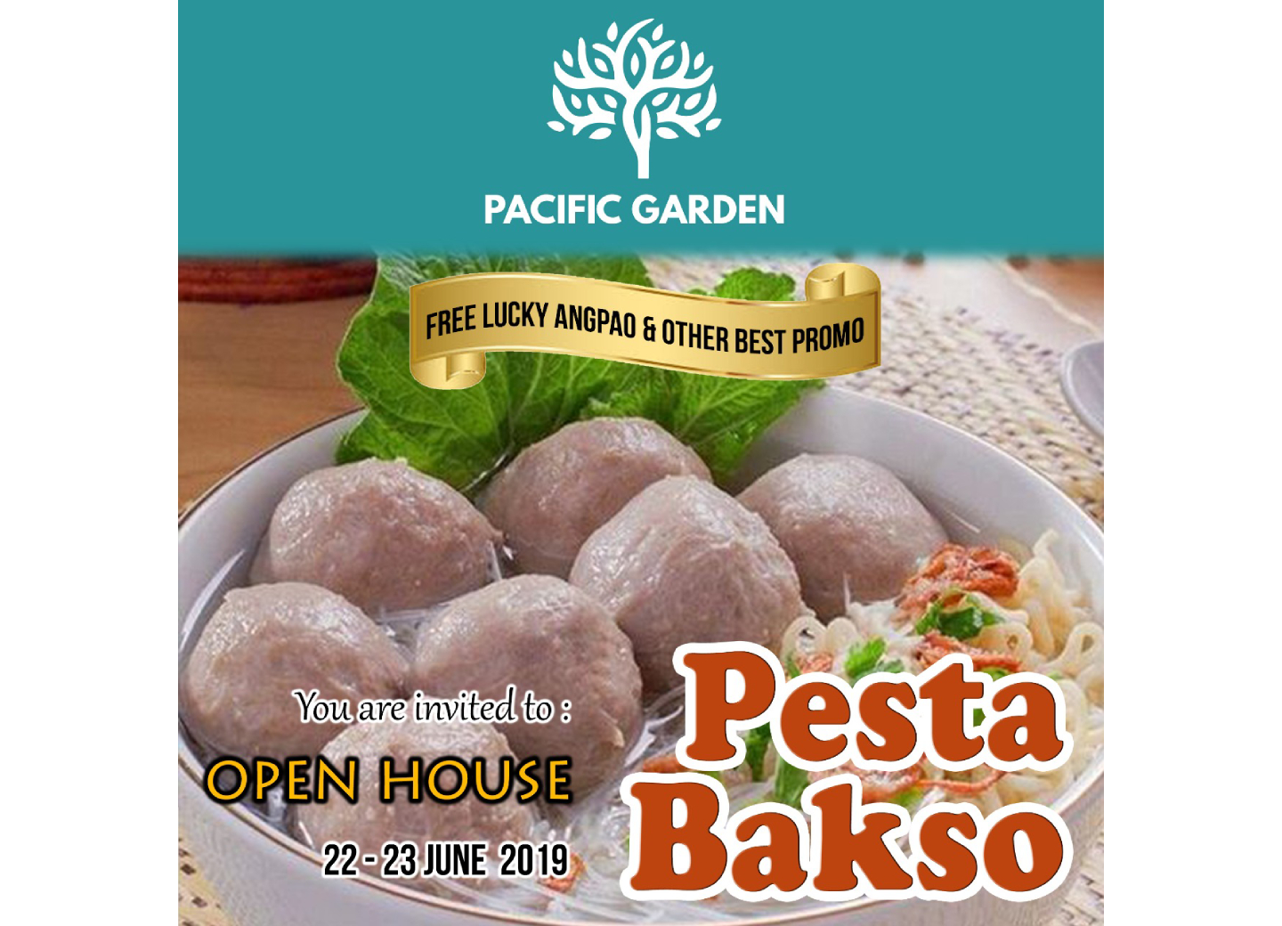 "Pacific Garden Open House ""Pesta Bakso"""