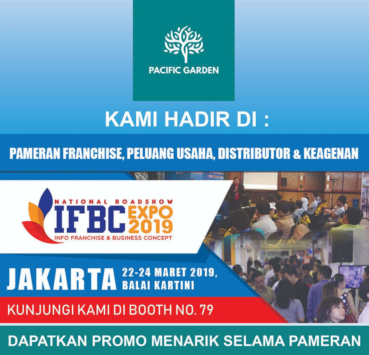 You are currently viewing IFBC Expo 2019! Kunjungi Pacific Garden di National Roadshow