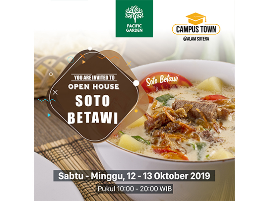 "Pacific Garden Open House ""Soto Betawi"""