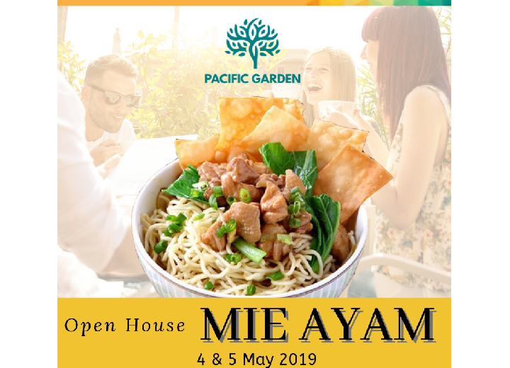"""Pacific Garden Open House: """"Mie Ayam"""""""